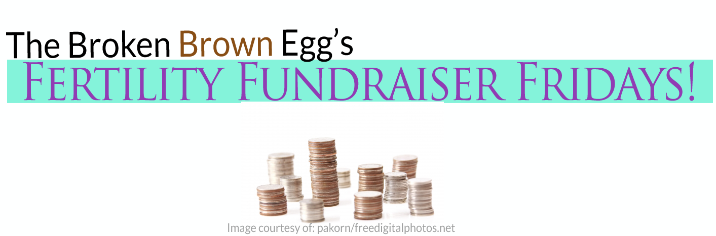 Fertility Fundraiser Fridays
