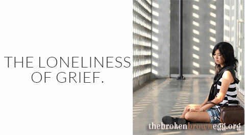 Loneliness of Grief